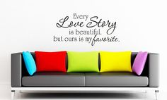 Every Love Story is beautiful  Art Wall Decals by VillageVinePress, $17.95