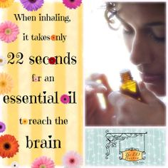 When inhaled, it takes only 22 seconds for an essential oil to reach the brain.                            https://www.facebook.com/511303652312272/photos/pb.511303652312272.-2207520000.1400380080./533438726765431/?type=3&theater