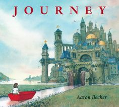 JOURNEY by Aron Becker. This wordless debut picture book is breathtaking - in scope and illustration. A MUST HAVE and a beautiful gift, JOURNEY can be read over and over with something new uncovered and discovered each time.