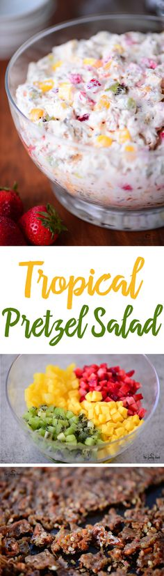 Bring a Tropical Fruit Pretzel Salad to a summer party and everyone will LOVE it!