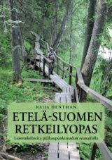Etelä-Suomen retkeilyopas : luontokohteita pääkaupunkiseudun reunamilla