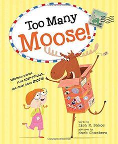 Too Many Moose! by Lisa Bakos https://www.amazon.com/dp/1492609358/ref=cm_sw_r_pi_dp_CQ7JxbQY4E618