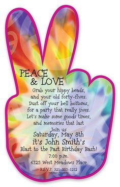 Peace love and party time! This groovy invtitation is sure to be a hit. A hand is giving the peace sign with a fun tie-dye background. Great invitation for a party or tie-dye party! Includes a white envelope. Hippie Birthday Party, Hippie Party, 60th Birthday Party, Male Birthday, Birthday Ideas, 60s Party, Disco Party, Party Time, Woodstock