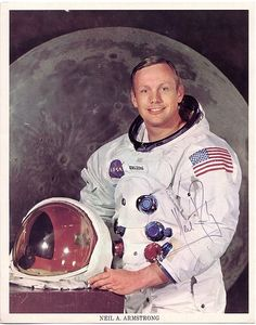 "Neil Armstrong Aug. 5, 1930~Aug. 25, 2012. NASA Astronaut, test pilot, aerospace engineer, professor, and US Naval Aviator. Neil Armstrong was the first human to set foot on the moon~July 20, 1969, and said: ""This is one small step for a man, one giant leap for mankind."""