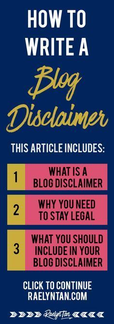 How to write a blog disclaimer: What you MUST include in your website disclaimer to stay legal and safe. (Tips from an attorney, yay!) Things we all should review regarding blogging