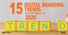 15 Top Digital Branding Trends You Can Not Ignore in 2020 [podcast] | Marketing Nutz Digital Social Media Training Consulting Agency