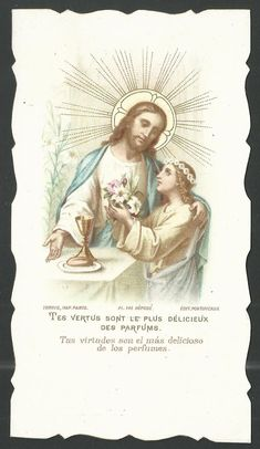 Vintage Holy Cards, Holy Quotes, Eucharist, Catholic Art, Prayer Cards, Sacred Heart, Holy Spirit, Jesus Christ, Bible Verses