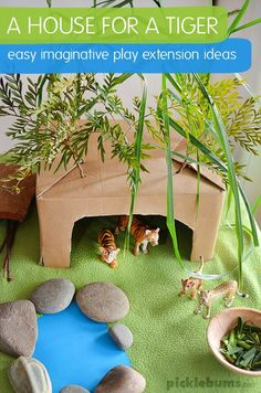 A House for a Tiger - easy imaginative play for kids plus extension ideas and a book list. A great way to make books come alive or free play on a rainy day!