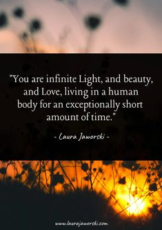 76 Quotes About Light, Love, & the Spiritual Journey ✨ | Bugburry Pond by Laura Jaworski Will You Go, We Are All One, Light Quotes, Genuine Love, Age Of Aquarius, When You Smile, Quiet Moments, Spiritual Path, Peace On Earth