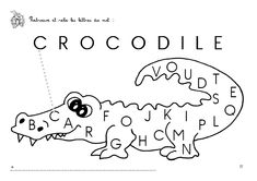 croco lettres.GIF catégorie ANIMAUX Crocodiles, Reptiles, Montessori, Pirates, French, Learning, Animals, Carnival, Educational Activities