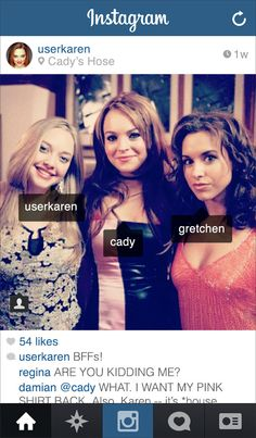 "If Karen From ""Mean Girls"" Had Instagram"