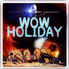 Wow Holiday