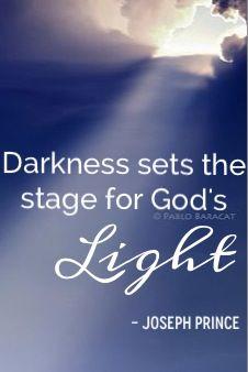 """Darkness sets the stage for God's Light"" - Pastor Joseph Prince"