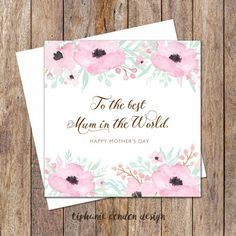 Mother's Day Card. Best Mum Card. For Mum. For Mom. Greeting Card. Card For Her. Flower Card. Mothers Day Gift. Pink Flowers Mothers Day