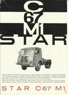 Star C67 M1 Motorcycles, Trucks, Ads, Star, Cool Stuff, Vehicles, Poland, Truck, Car