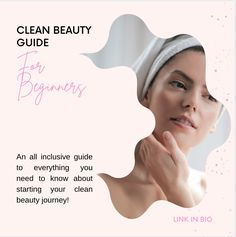 Clean Beauty Guide for Beginners; Clean Beauty; Green Beauty; Clean Beauty Routine; Beauty Routine; Beauty Routine for Beginners; Beauty Guide; Vegan Beauty Guide; Vegan Beauty; 5 easy steps; easy steps; easy guide; easy steps to beauty routine Beauty Guide, Vegan Beauty, Beauty Routines, Clean House, Need To Know, Everything, Personal Care, Cleaning, Green