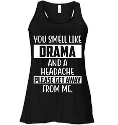 You Smell Like Drama Funny Shirts Funny Mugs Funny T Shirts For Woman And Man - Outfit - WomenFunny Funny Shirt Sayings, Sarcastic Shirts, T Shirts With Sayings, Cool T Shirts, Funny Shirts, Sassy Shirts, Shirt Quotes, Funny Outfits, Cute Outfits
