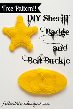 DIY Sheriff Callie Halloween Costume - Felt Sheriff Badge and Belt Buckle Tutorial and Free Pattern {Felt With Love Designs} (Diy Birthday Badge) Felt Patterns, Star Patterns, Sewing Patterns Free, Free Pattern, Sheriff Callie Costume, Sheriff Callie Birthday, Felt Diy, Felt Crafts, Wild West Crafts