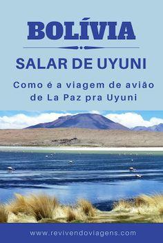 Saiba como é a viagem de avião entre La Paz e Salar de Uyuni, na Bolívia. América do Sul.