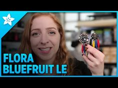 Flora Wearable Bluefruit LE Module - YouTube