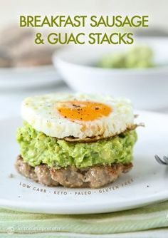 Keto Breakfast Sausage & Guac Stacks (low-carb, paleo, gluten-free)