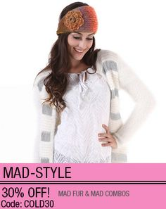 12.2.13 - 12.8.13 Get 30% OFF at Mad-Style on all mad fur and mad combos with code COLD30