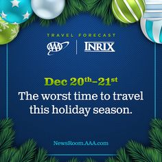 Hitting the road this holiday? Avoid traveling December and International Holidays, Bad Timing, Winter Travel, December, 21st, Traveling, How To Plan, Travel, Outdoor Travel