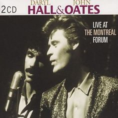 Hall & Oates - Live At The Montreal Forum (2CD) #hallandoates #darylhall #johnoates #cd