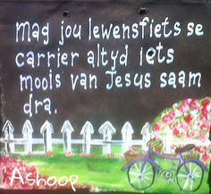 Mag..(lewnsfiets se carrier...) __[AShooP-Tuinkuns/FB]  #BesteWense Sign Quotes, Bible Quotes, Words Quotes, Bible Verses, Sayings, Cute Picture Quotes, Beautiful Quotes Inspirational, Funky Quotes, I Love You God