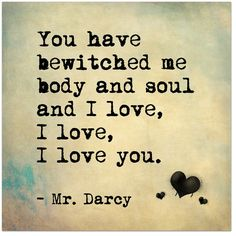 Bewitched Me Body and Soul - Mr. Darcy, Jane Austen Inspirational Literary Quote Fine Art Print For Classroom, Library, Home or Nursery Bewitched Me Body and Soul - Mr. Darcy, Jane Austen Inspirational Literary Quote Fine Art Print For Literary Love Quotes, Jane Austen Quotes, Literature Quotes, Geek Love Quotes, Jane Austen Books, History Quotes, Movie Quotes, Book Quotes, Quotes Quotes