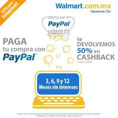 ÚLTIMO DIA PayPal ¡Aprovecha! hoy es el último día para obtener los beneficios de pagar con PayPal en nuestra tienda en línea, y recibir 50% en cashback, además de 3, 6, 9, y 12 meses sin intereses en tus compras. *Aplican restricciones. Walmart.com.mx, Hacemos Clic!