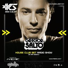 Gregor Salto, in exclusive radio on House Club Set Radio Show   from 13°, October 2017 #houseclubset #gregorsalto #Dadadam  Powered by Dadadam  Soon: Check out our episode in reloaded on houseclubset.com