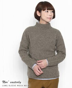Nor' Easterly ノーイーストリー  L/S MOCK NECK
