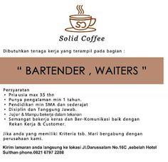 Lowongan Solid Coffee medan – Solid coffee membuka lowongan sebagai bartender dan waiters Related