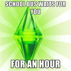 Sims - SCHOOL BUS WAITS FOR YOU FOR AN HOUR
