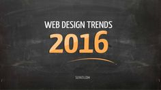 Here are the top six web design trends that will make waves in 2016.