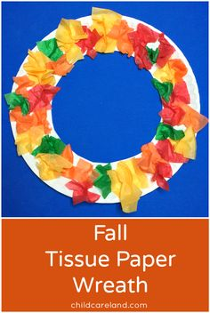 Fall Tissue Paper Wreath ... easy to make and great for fine motor development