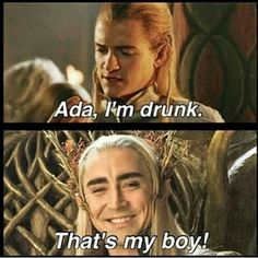 Thranduil....why? I feel like Thranduil would have gone to the wine for comfort after his beloved queen's death. So Legolas mostly had to fend for himself and was lonely.