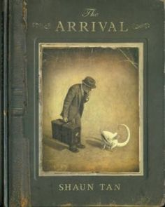 The Arrival by Shaun Tan | Book Trust