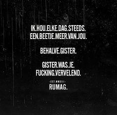 25 x briljante en herkenbare quotes van Rumag Best Quotes, Love Quotes, Funny Quotes, Inspirational Quotes, Words Of Wisdom Quotes, Quotes To Live By, Love Words, Beautiful Words, Dutch Words