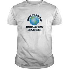 (New Tshirt Choose) Worlds Sexiest Irrigation Engineer [TShirt 2016] Hoodies, Tee Shirts