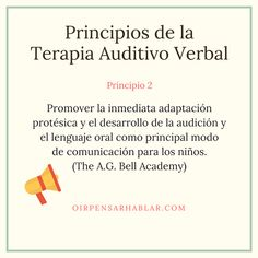 Principio 2 de la Terapia Auditivo Verbal: http://oirpensarhablar.com/aprender-hablar-escuchando/ #TAV #Lenguaje #AdaptaciónProtésica #Audífonos #ImplanteCoclear Centros Auditivos OirT
