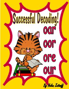 """Successful Decoding! oar--oor--ore--our from Essential Reading / Language Skills on TeachersNotebook.com -  (23 pages)  - This is an instructional book to teach students all the ways to read and spell the """"or"""" sound."""
