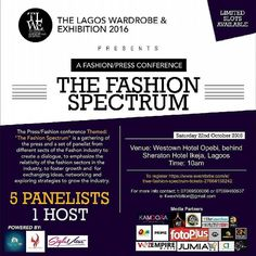 @Regrann_App from @jummisallz -  The Fashion Spectrum is here!   This Saturday - 22nd October2016  Westown Hotel Opebi  10am.  Be my guest!  #TLWE2016 #fashionspectrum #highfashionculture - #regrann