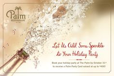 LET US ADD SOME SPARKLE TO YOUR HOLIDAY PARTY - Book your holiday party at The Palm by October 31st to receive a Palm Party Card valued at up to $400! Complete details at http://www.thepalm.com/myparty #ThePalm #Palm #Restaurant #Holiday #PrivateDining #Private #Dining #Private #Rooms #Venues #Events #Event #Planning #Hospitality #Celebration #Friends #Family #Bonus #Card