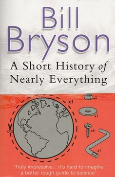 26 Books that will change the way you see the world. Short History of Nearly Everything by Bill Bryson (a favorite audiobook). This Is A Book, I Love Books, Great Books, The Book, Books To Read, My Books, Reading Lists, Book Lists, High School Reading