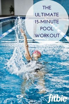 Splish-splash your way to a firmer bod in just 15 minutes. | Fitbie.com