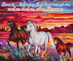 LOVE IS ...VERSE  http://www.zazzle.co.uk/kompas  #love #alanjporterart #kompas #horses #believe #beautiful #quote #sky #verse #zazzle #soul