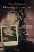"""""""Il linguaggio segreto dei fiori"""". Vanessa Diffenbaugh"""