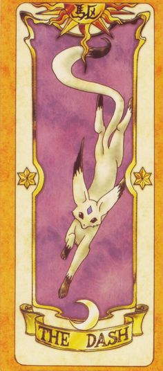 Clow Cards (Cardcaptor Sakura) - Dash Card. This was the first episode I watched, I even owned this card!